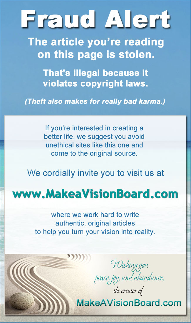 What is a Vision Board? Dream it ... Live it. www.MakeaVisionBoard.com