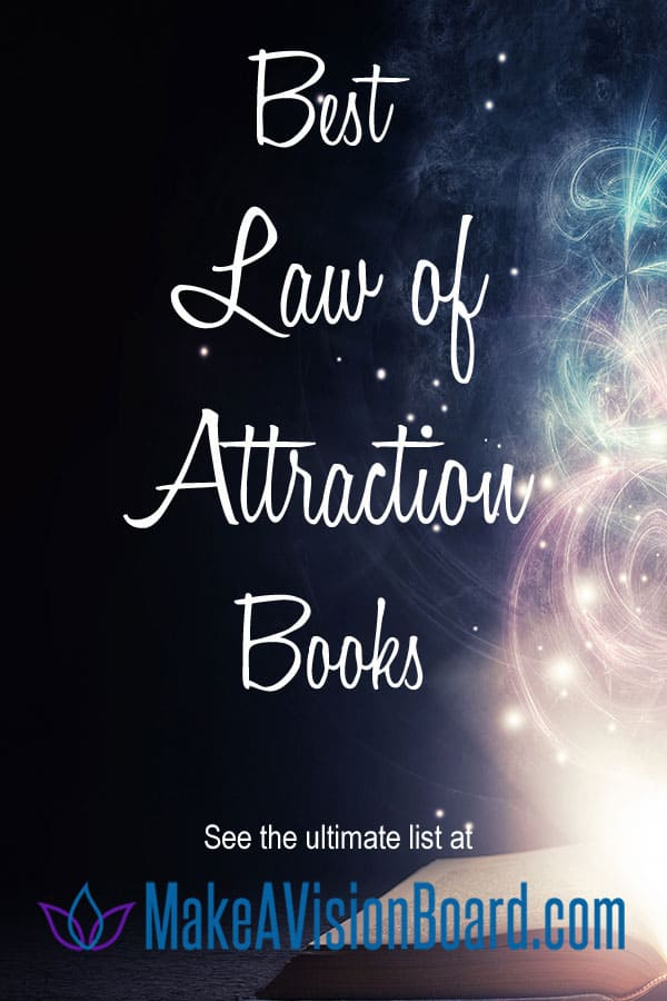 Best Law of Attraction Books - Ultimate List from MakeAVisionBoard.com