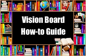 How to Make a Vision Board - instructions, information and help at https://www.makeavisionboard.com