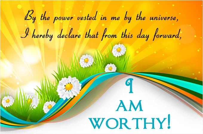 I am worthy - https://www.makeavisionboard.com/vision-board-apps