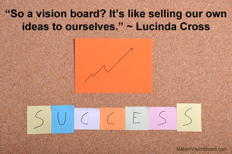Vision Board - Lucinda Cross - https://www.makeavisionboard.com