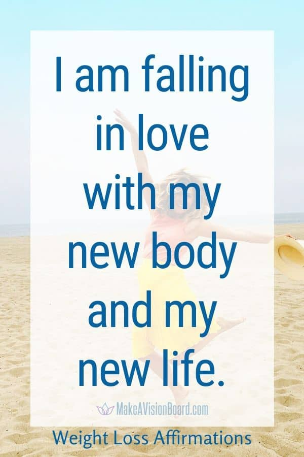 I am falling in love with my new body and my new life.