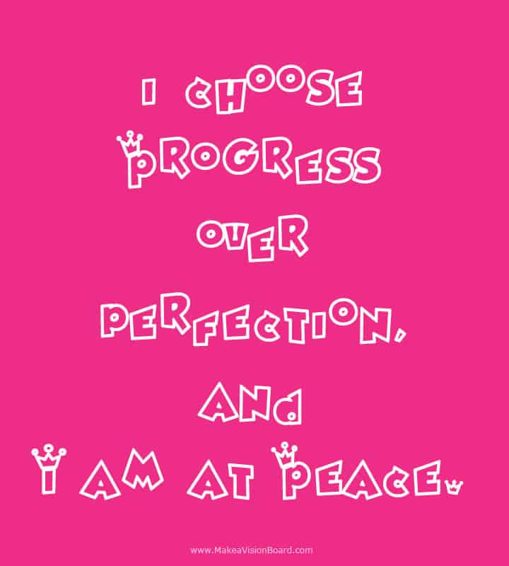 I choose progress over... Weight Loss Affirmations at https://www.makeavisionboard.com