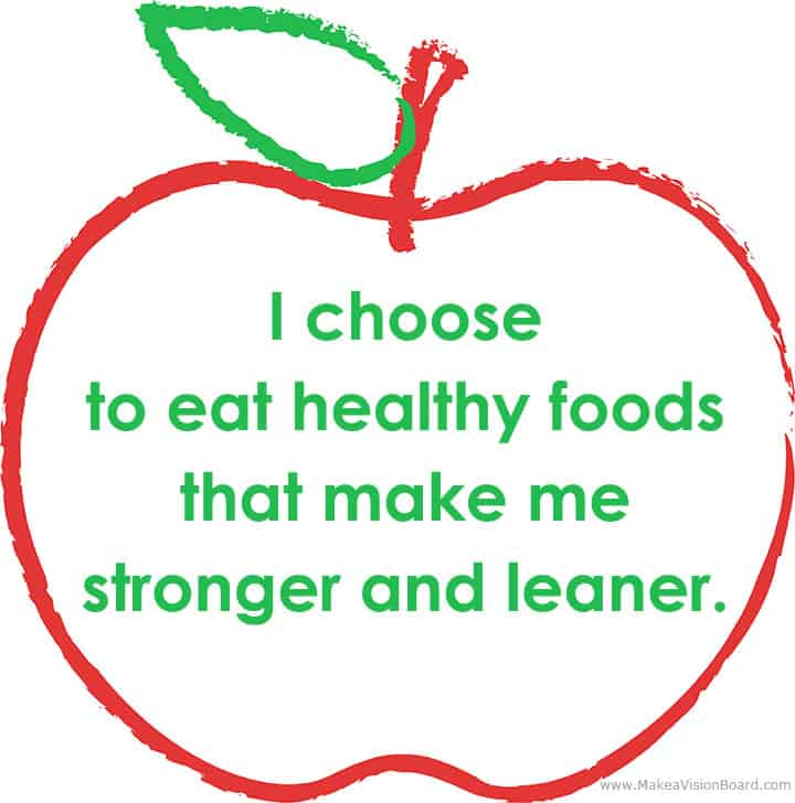 I choose to eat... Weight Loss Affirmations at https://www.makeavisionboard.com