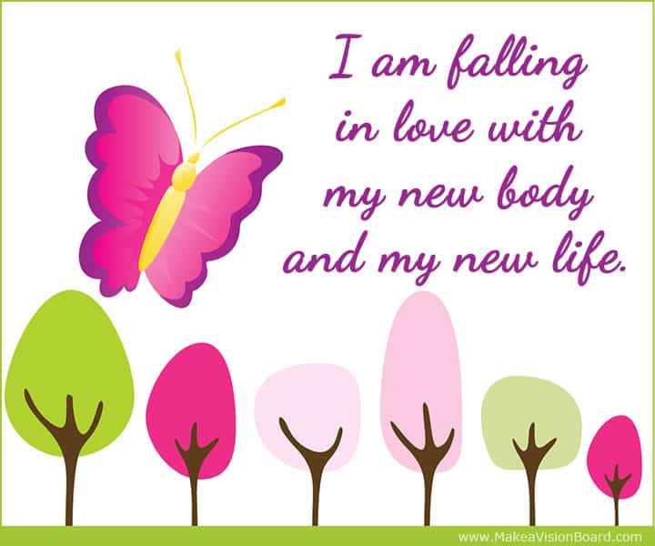 I am falling in love with my new body and my... Weight Loss Affirmations at https://www.makeavisionboard.com