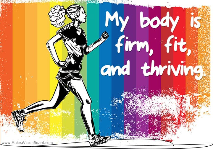 My body is firm, fit, and... Weight Loss Affirmations at https://www.makeavisionboard.com/weight-loss-affirmations/