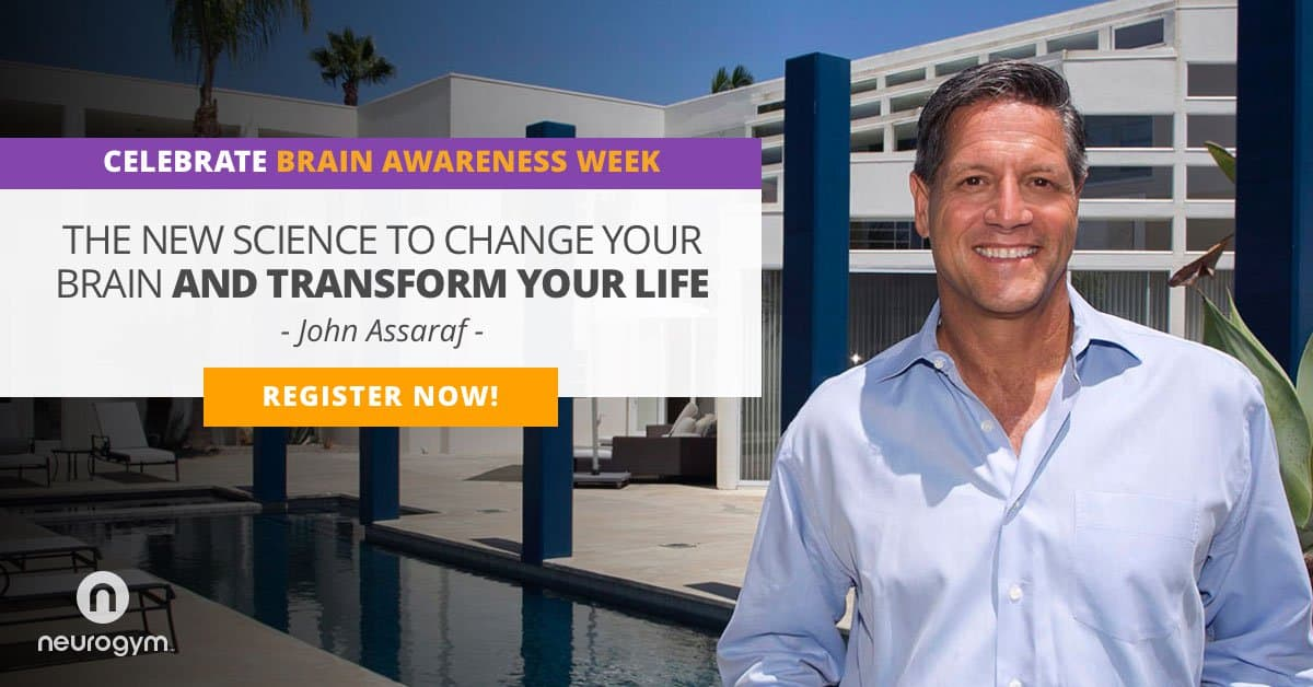 Meet John Assaraf - Don't miss Brain Awareness Week