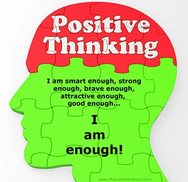 Positive Thinking - see more positive affirmations at https://www.makeavisionboard.com