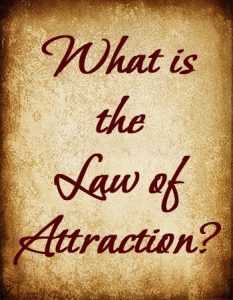 What is the Law of Attraction? - find out at https://www.makeavisionboard.com/what-is-the-law-of-attraction/