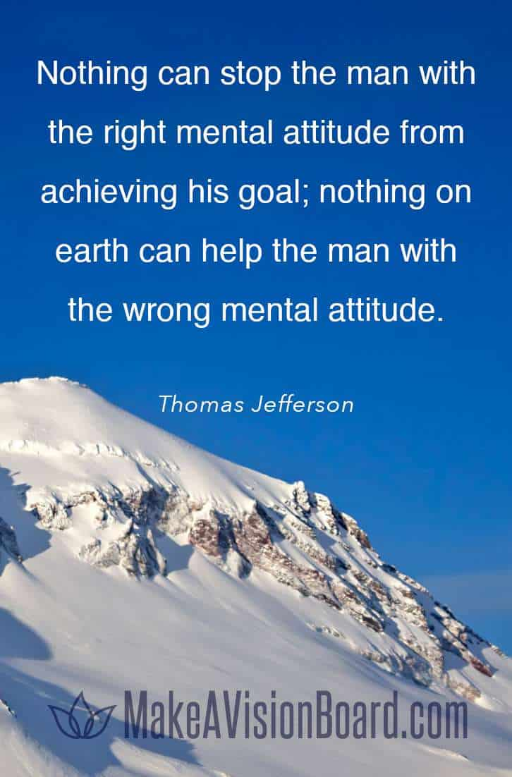 Thomas Jefferson quote - Nothing can stop the man with the right mental attitude from...
