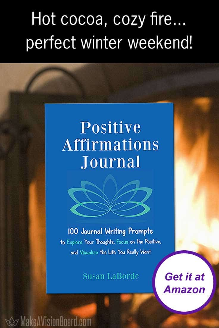 Positive Affirmations Journal - Just add hot cocoa & a cozy fire for the perfect winter weekend!