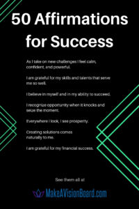 50 Affirmations for Success at MakeAVisionBoard.com