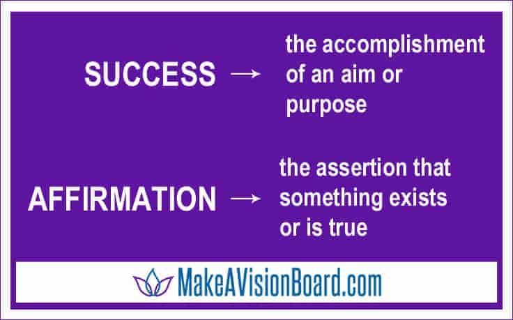 Affirmations for Success at https://www.makeavisionboard.com