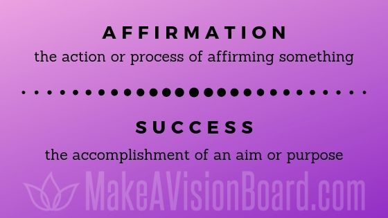 Success Affirmations from MakeAVisionBoard.com