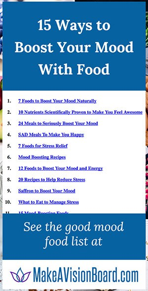 Good Mood Food: 15 Ways to Boost Your Mood With Food