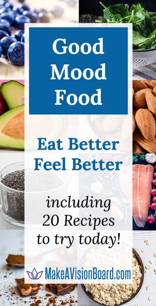 Good Mood Food - 20 recipes to try at https://www.makeavisionboard.com