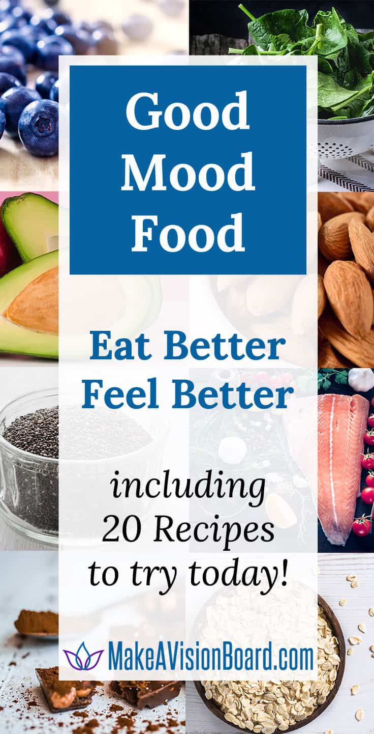 Good mood food includes 20 recipes to try from make a vision board good mood food 20 recipes to try at httpsmakeavisionboard forumfinder Image collections
