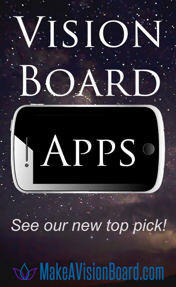 Vision Board Apps - see our new top pick at https://www.makeavisionboard.com/vision-board-apps/