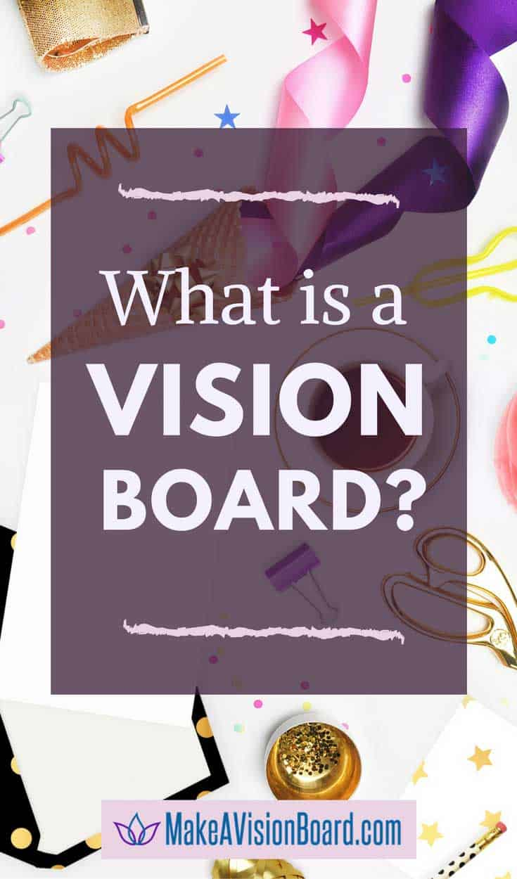 What is a Vision Board? Make the law of attraction work ...