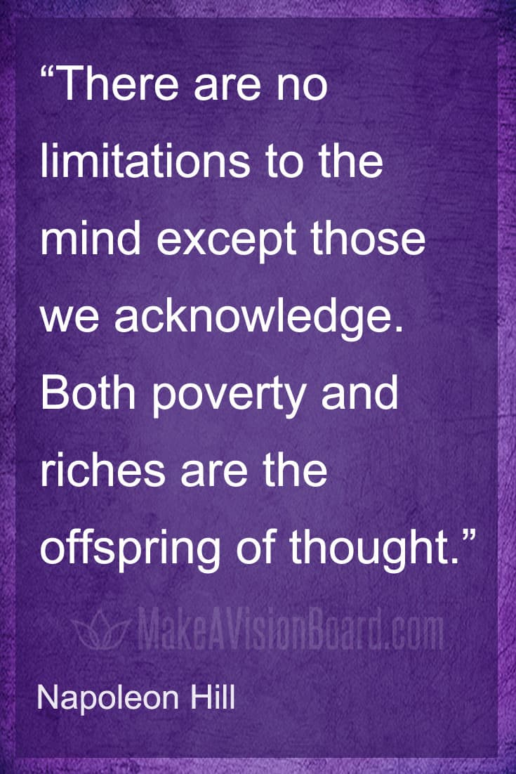 Quote, Napoleon Hill, There are no limitations to the mind except those we acknowledge...