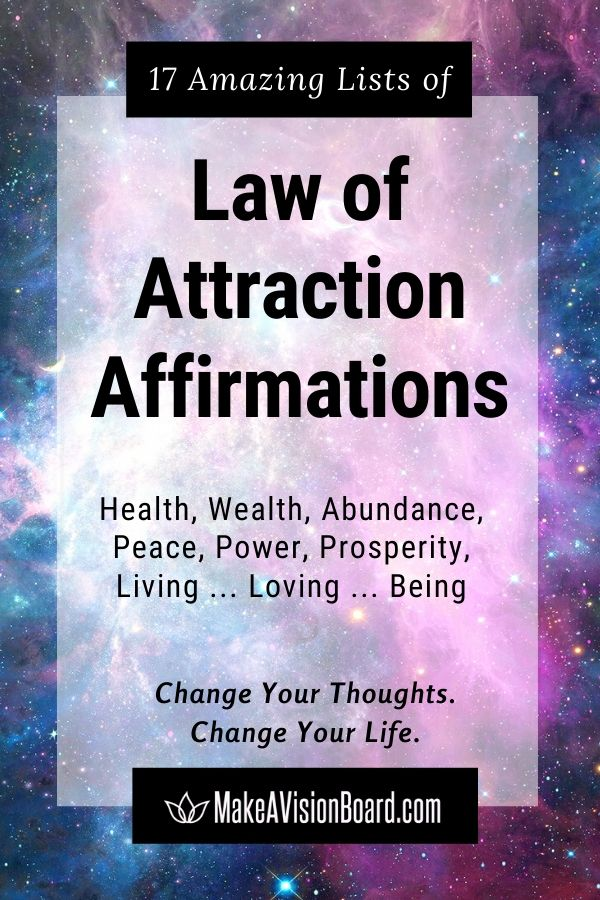 17 Amazing Lists of Law of Attraction Affirmations - MakeAVisionBoard.com