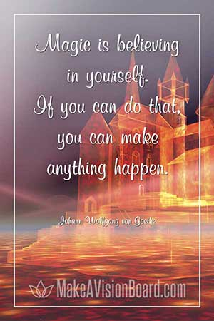 Law of attraction quote - Magic is believing in yourself.