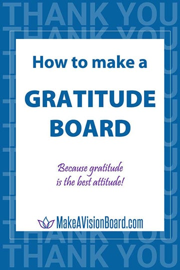 How to make a Gratitude Board - get a gratitude attitude!
