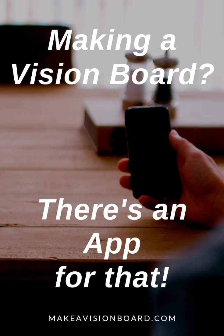 Vision Board Apps - An Easy Way to Make A Vision Board