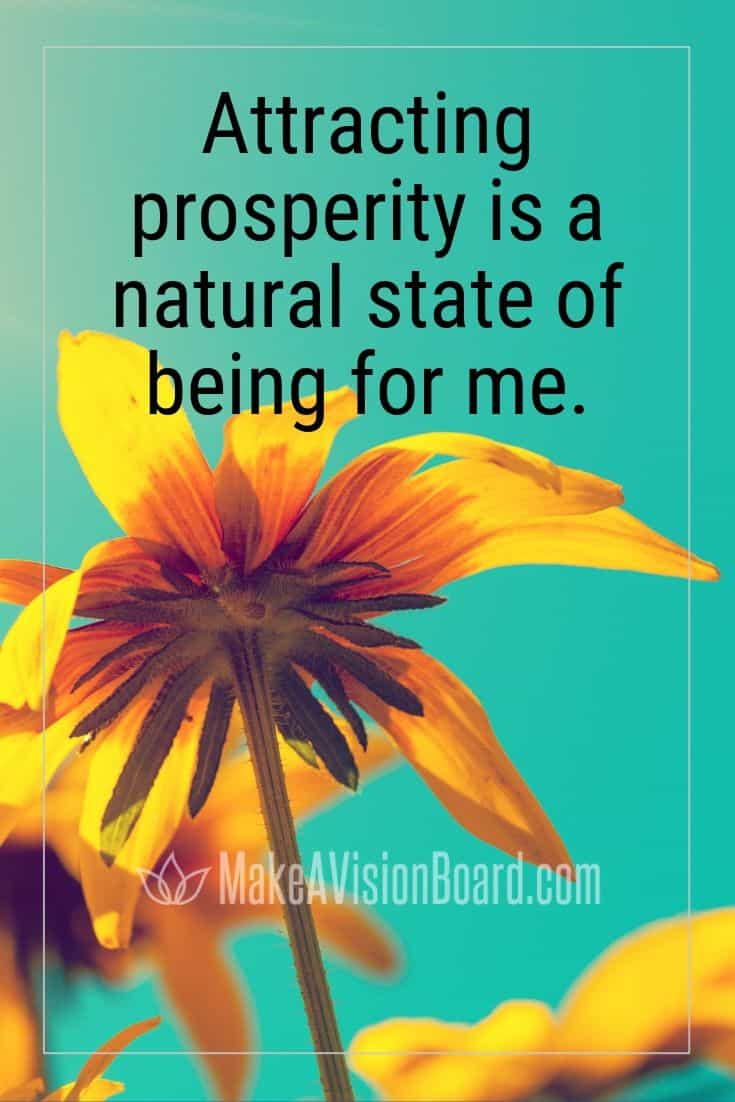 Attracting prosperity is a natural state of...MakeAVisionBoard.com