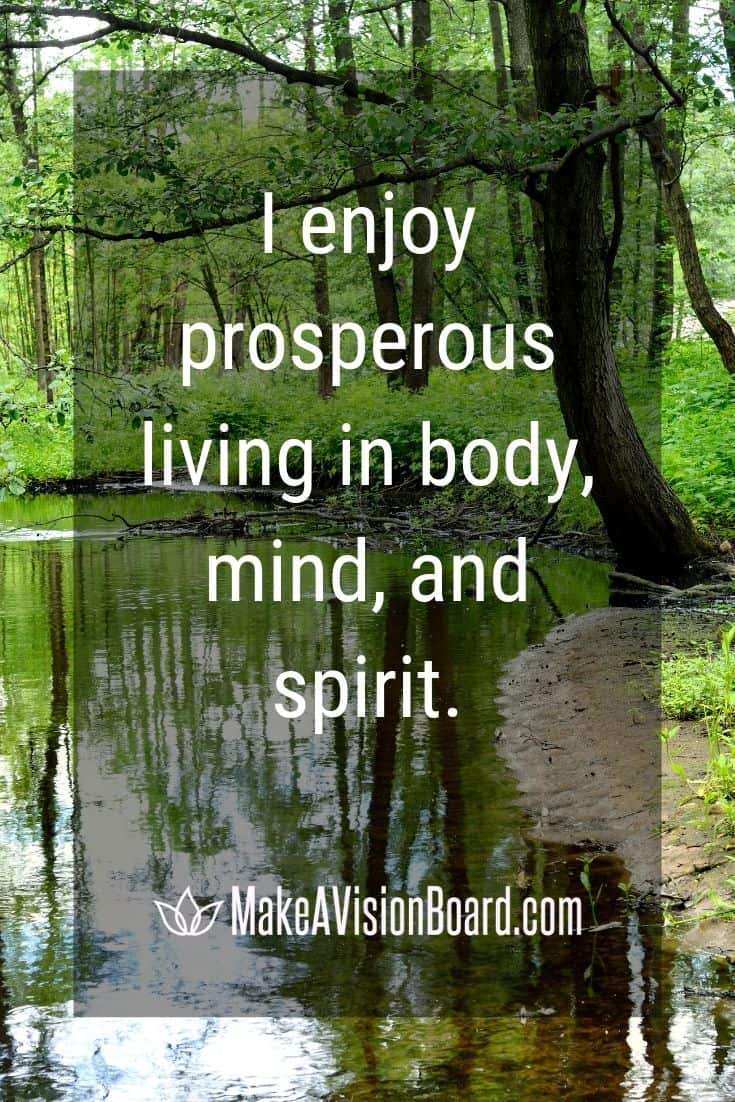 I enjoy prosperous living in...MakeAVisionBoard.com
