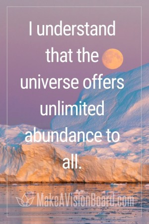 I understand that the universe offers...MakeAVisionBoard.com
