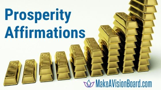 Prosperity Affirmations from MakeAVisionBoard.com