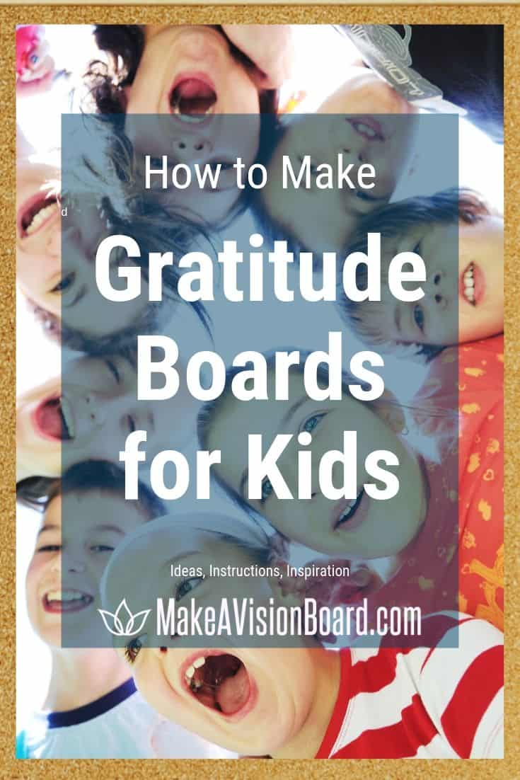 How to Make Gratitude Boards for Kids - Ideas, Instructions, Inspiration