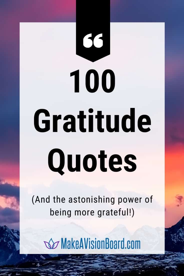 100 Gratitude Quotes and the astonishing power of being more grateful