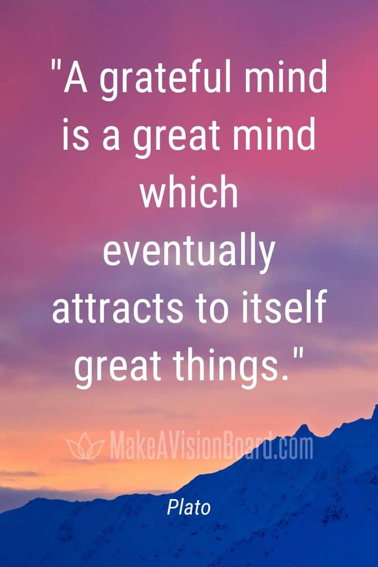 Plate quote: A grateful mind is a great mind...