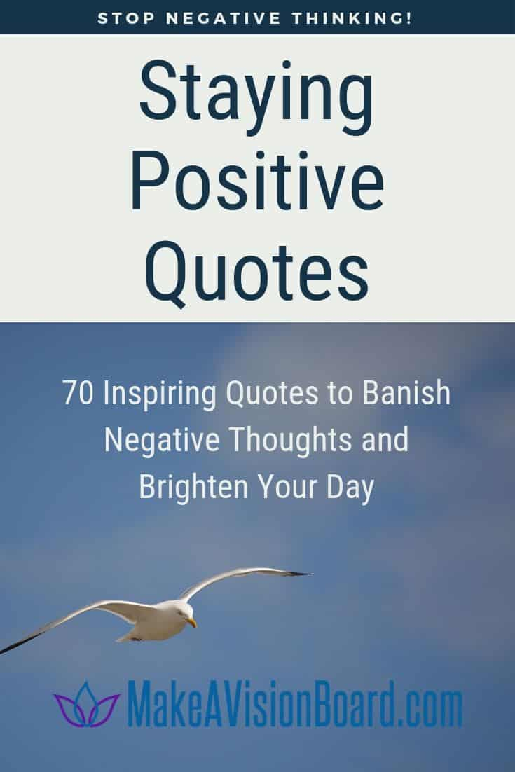 70 Inspiring Quotes to Banish Negative Thoughts and Brighten Your Day
