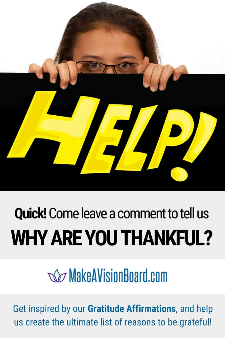 Help! Come leave a comment to tell us Why Are You Thankful?