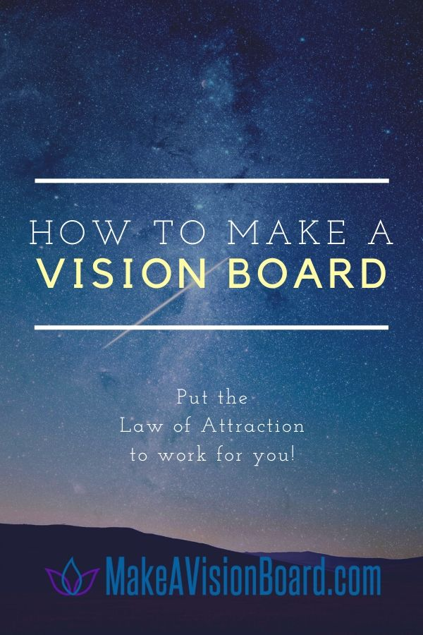 How to Make A Vision Board