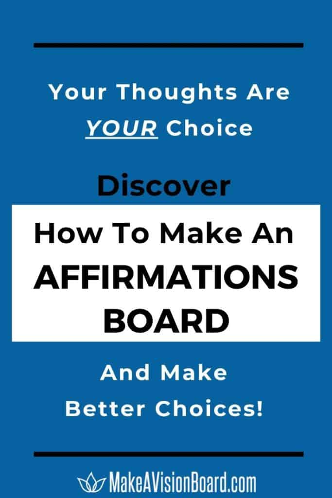 Discover How to Make An Affirmations Board