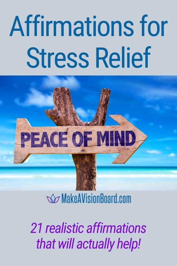 Affirmations for Stress Relief - 21 realistic affirmations that will actually help!