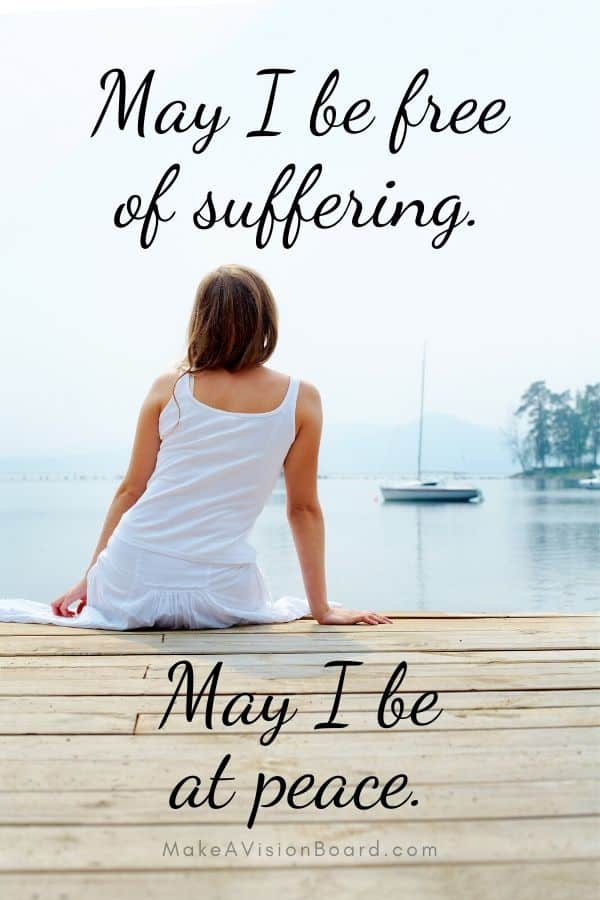 Mantra - May I be free of suffering. MakeAVisionBoard.com