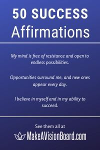 50 Success Affirmations at MakeAVisionBoard.com