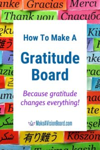 How to Make a Gratitude Board - Because gratitude changes everything!