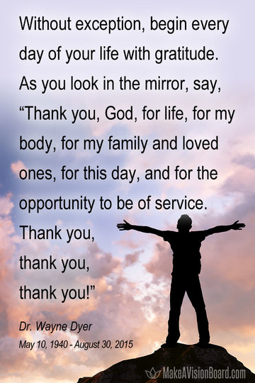 Gratitude quote by Dr. Wayne Dyer